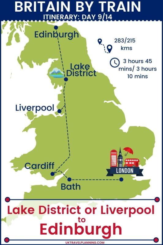 UK rail trip itinerary- 14 day itinerary map showing day 9 of 14 - Lake District or Liverpool to Edinburgh.